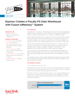 Equinox Creates a Fiscally Fit Data Warehouse with Fusion ioMemory™ System